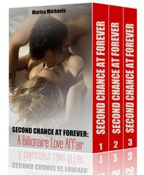 Second Chance at Forever: A Billionaire Love Affair (3 Book Boxed Set)