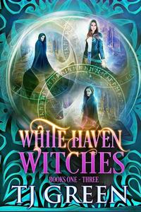 White Haven Witches: Books 1 -3