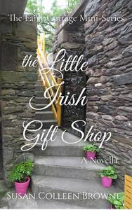 The Little Irish Gift Shop: A Novella