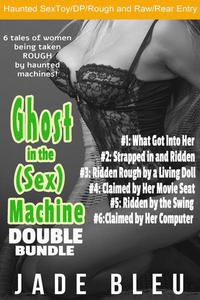 Ghost in the (Sex) Machine Double Bundle