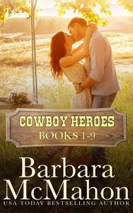 Cowboy Heroes Boxed Set Books 1-9