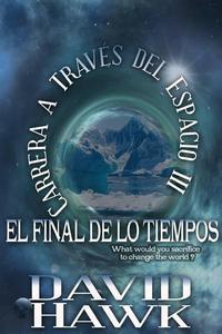 Carrera a Través del Espacio III - El Final de los Tiempos
