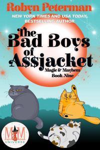 The Bad Boys of Assjacket: Magic and Mayhem Universe