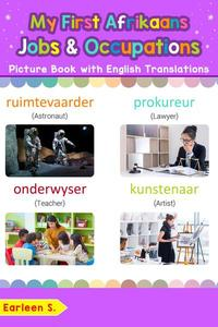 My First Afrikaans Jobs and Occupations Picture Book with English Translations
