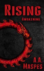 Rising: Awakening