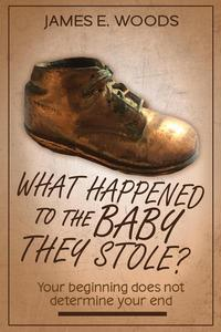 Whatever happened to the baby they stole?
