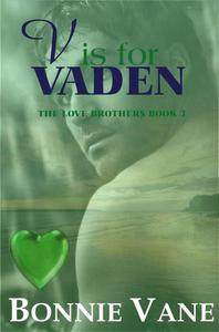 V is for Vaden: The Love Brothers Saga #3