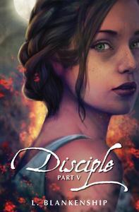Disciple, Part V