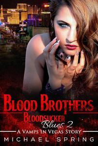 Blood Brothers: Bloodsucker Blues 2