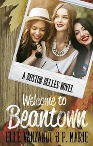 Welcome to Beantown: A Boston Belles Novel