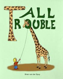 Tall Trouble