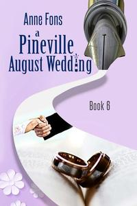 A Pineville August Wedding
