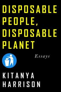 Disposable People, Disposable Planet