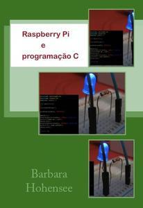 Raspberry Pi e programação C