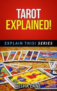 Tarot Explained!