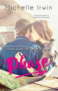 Phase (Phoebe Reede: The Untold Story #1)