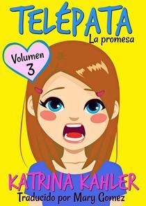 Telépata - Volumen 3: La promesa
