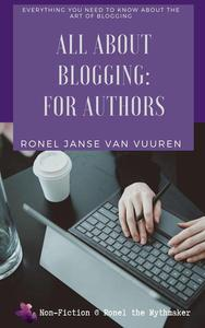 All About Blogging: For Authors