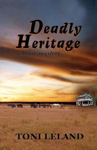 Deadly Heritage - A Horse Mystery