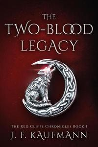 The Two-blood Legacy