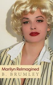 Marilyn ReImagined