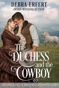 The Duchess and the Cowboy