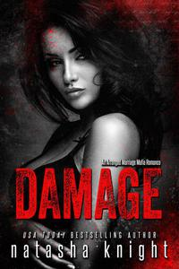 Damage: an Arranged Marriage Mafia Romance