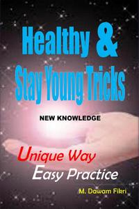 Healthy And Stay Young Tricks