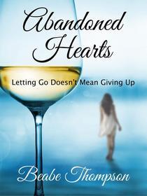 Abandoned Hearts: A Short Story