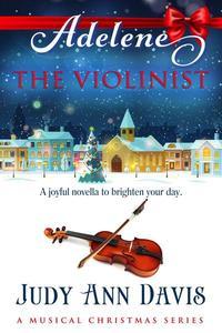 Adelene ~ The Violinist