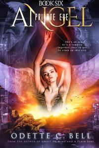 Angel: Private Eye Book Six