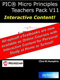PIC® Micro Principles Teachers Pack V11
