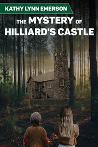 The Mystery of Hilliard's Castle