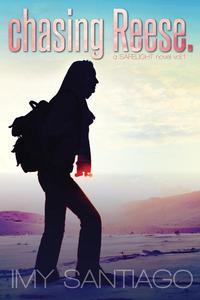 chasing Reese. a SAFELIGHT novel vol.1