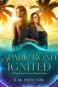 Spark Bond Ignited