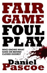 Fair Game Foul Play
