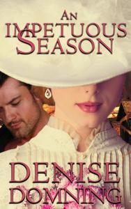 An Impetuous Season, a novella