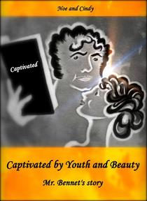 Captivated by Youth and Beauty: Mr. Bennet's story