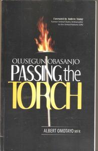 Olusegun Obasanjo: Passing the Torch