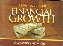 Short Course on Financial Growth
