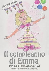 Il compleanno di Emma: imparare ad essere cortesi
