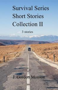 Survival Series Collection II Three Short Stories