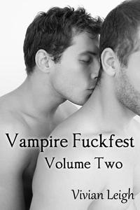 Vampire Fuckfest 2: Initiation (Paranormal Erotica)