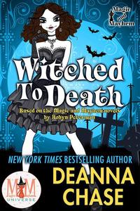 Witched to Death: Magic and Mayhem Universe
