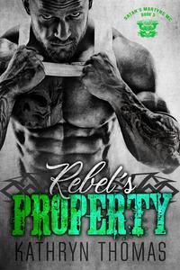 Rebel's Property (Book 3)