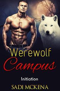 Werewolf Campus. Initiation