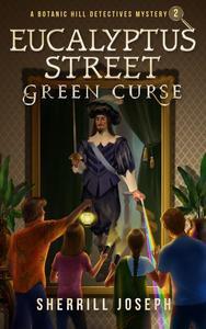 Eucalyptus Street: Green Curse