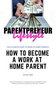 How to Become a Work-At-Home Parent