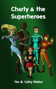 Charly & The Superheroes
