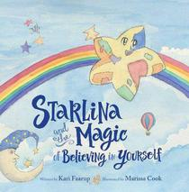 Starlina & the Magic of Believing in Yourself